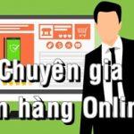 Chuyên gia bán hàng Online – Anh là ai?
