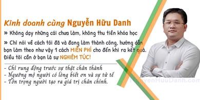 Kinh doanh với Nguyễn Hữu Danh
